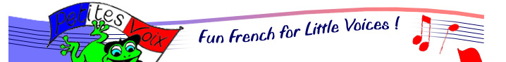 Petites Voix - fun French for little voices!